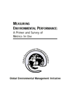 Measuring Environmental Performance- A Primer and Survey of Metrics in Use